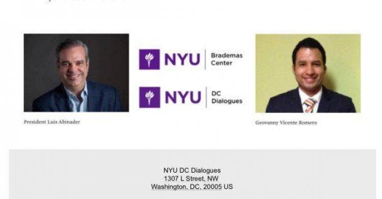 Abinader compartirá en diálogo virtual con NYU-Washington su visión de cambio para RD